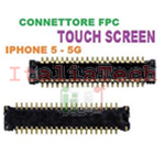 CONNETTORE FPC TOUCH connector su scheda madre per iPhone 5